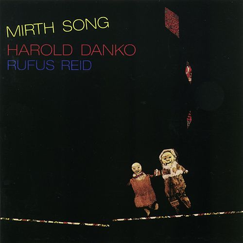 Play & Download Mirth Song by Harold Danko | Napster