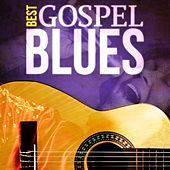 Best - Gospel Blues by Various Artists