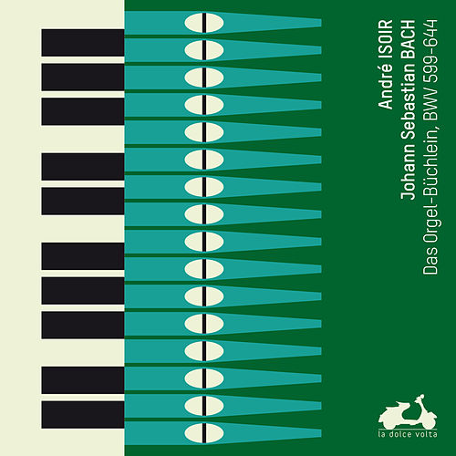 Play & Download J.S. Bach: Orgelbüchlein BWV599-644 by André Isoir | Napster