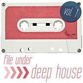 File Under: Deep House, Vol. 1 by Various Artists