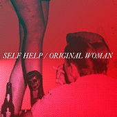 Play & Download Original Woman by Self Help | Napster