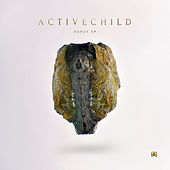 Play & Download Rapor - EP by Active Child | Napster
