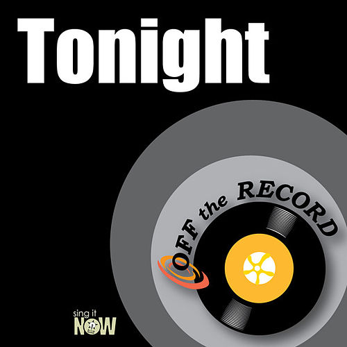 Play & Download Tonight by Off the Record | Napster