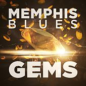 Play & Download Memphis Blues Gems by Various Artists | Napster