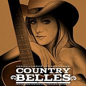 Country Belles by Various Artists