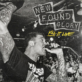 Kill It Live by New Found Glory