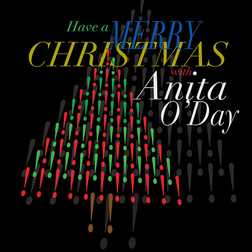 Play & Download Have a Merry Christmas with Anita O'day by Anita O'Day | Napster