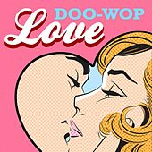 Doo-Wop Love by Various Artists