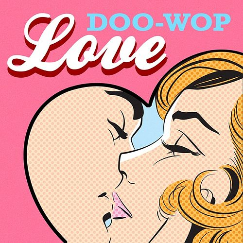 Play & Download Doo-Wop Love by Various Artists | Napster