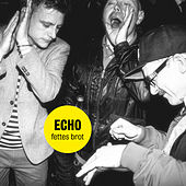 Play & Download Echo by Fettes Brot | Napster