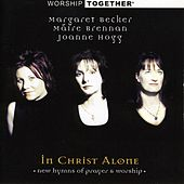Worship Together: In Christ Alone by Various Artists