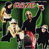 That's The Way - EP by Raze