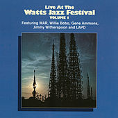 Play & Download Live At The Watts Jazz Festival Volume 1 by Various Artists | Napster
