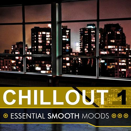 Play & Download Chillout Volume 1 by Various Artists | Napster