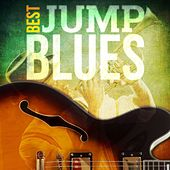 Best - Jump Blues by Various Artists