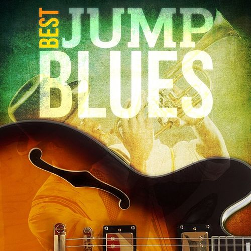 Play & Download Best - Jump Blues by Various Artists | Napster