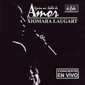 Play & Download Alguien Me Habló de Amor by Xiomara Laugart | Napster