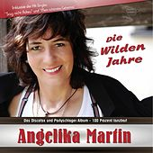 Die wilden Jahre by Angelika Martin