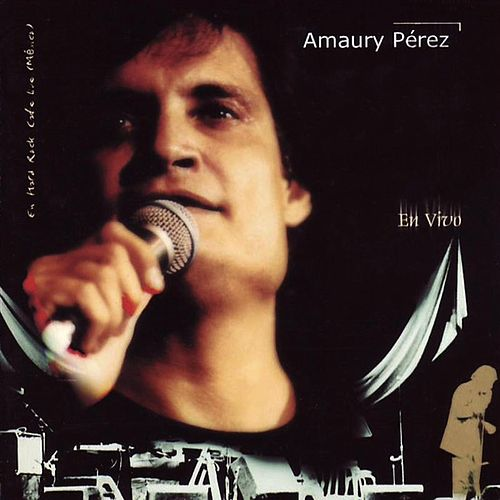 Play & Download En Vivo by Amaury Perez | Napster