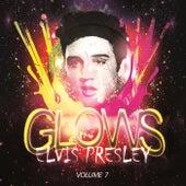 Glows Vol. 7 by Elvis Presley