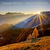 Play & Download Lounge Deluxe Autumn Session by Various Artists | Napster
