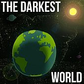 The Darkest World by Various Artists