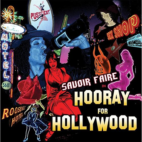 Play & Download Hooray for Hollywood by Savoir Faire | Napster