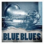 Blue Blues by Various Artists