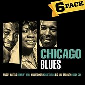 Play & Download 6-Pack: Chicago Blues by Various Artists | Napster