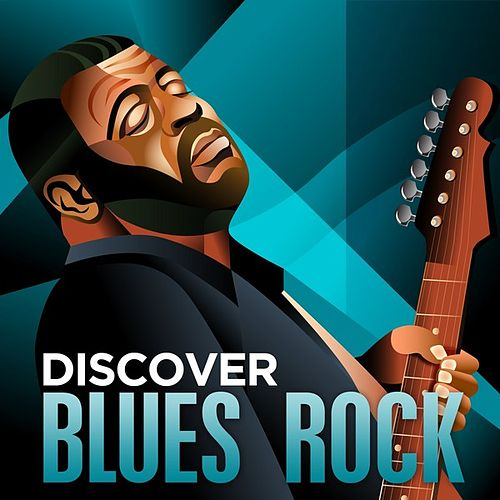 Play & Download Discover - Blues Rock by Various Artists | Napster