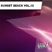 Play & Download Sunset Beach, Vol. 13 by Various Artists | Napster