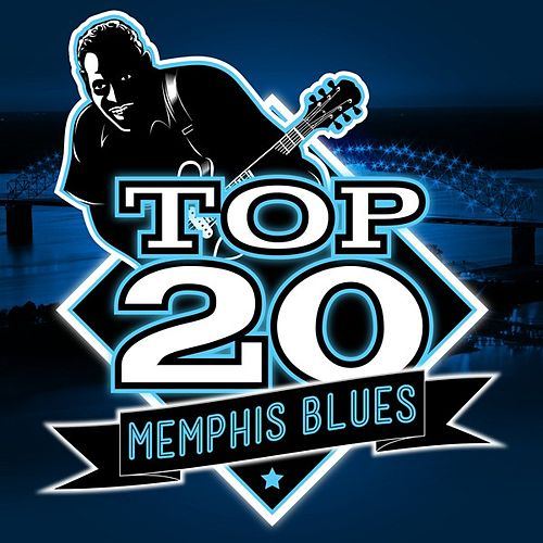 Play & Download Top 20 Memphis Blues by Various Artists | Napster