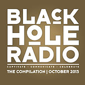 Play & Download Black Hole Radio October 2013 by Various Artists | Napster