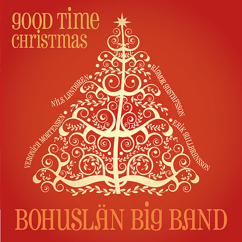 Good Time Christmas by Bohuslän Big Band