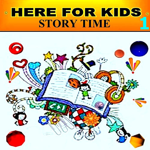 Play & Download Story Time - 1 by Here For Kids | Napster