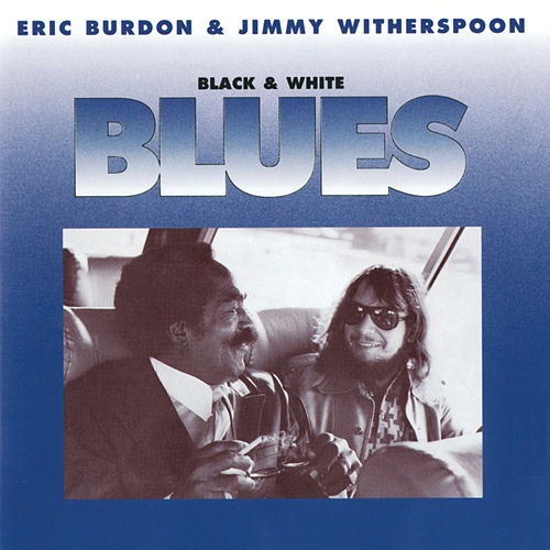 Play & Download Black & White Blues by Eric Burdon | Napster