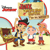Play & Download Jake and the Never Land Pirates: Yo Ho, Matey! by The Never Land Pirate Band | Napster