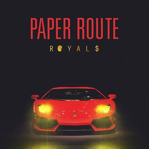 Play & Download Royals by Paper Route | Napster