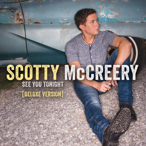 Play & Download See You Tonight by Scotty McCreery | Napster