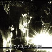 Play & Download Live At The Belgrade Venue 08/12/80 (Remastered) by Attrition | Napster