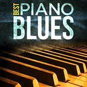 Best- Piano Blues by Various Artists