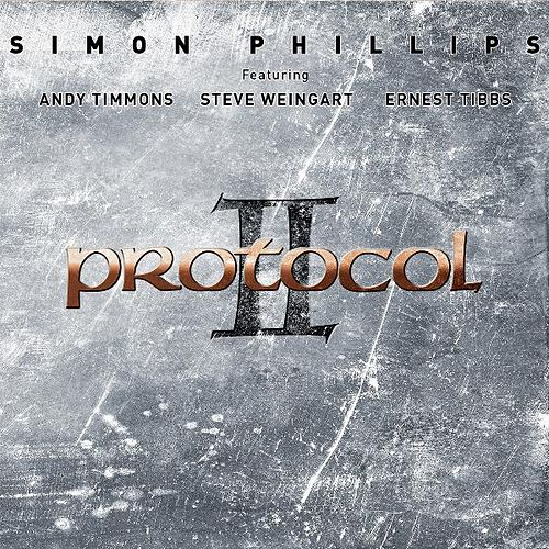 Play & Download Protocol II by Simon Phillips | Napster