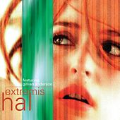 Play & Download Extremis (feat. Gillian Anderson) - EP by Hal | Napster