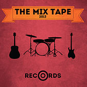 Play & Download The Mix Tape 2013 by Various Artists | Napster