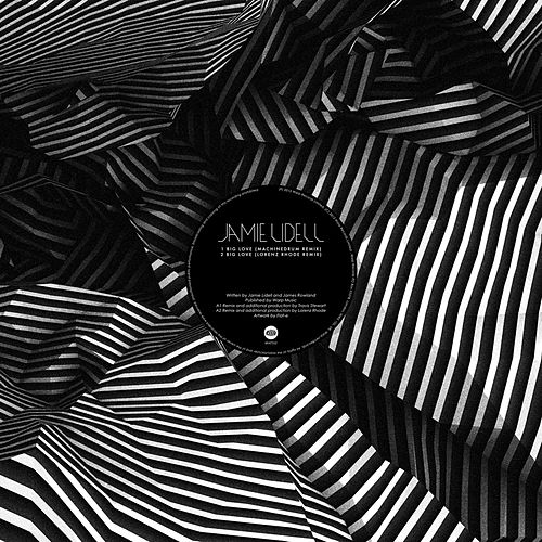 Play & Download Big Love Remixes by Jamie Lidell | Napster