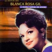 Play & Download La Dueña Y Señora Del Bolero by Blanca Rosa Gil   Napster
