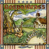 Play & Download GospelGrass by The Grassmasters | Napster