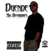 Mis Desmadres by El Duende