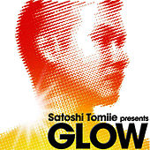 Play & Download Glow by Satoshi Tomiie | Napster