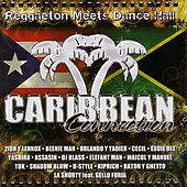 Play & Download Caribbean Connection by Various Artists | Napster